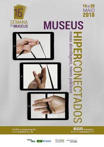 16ª SEMANA NACIONAL DE MUSEUS   Museus e paisagens culturais