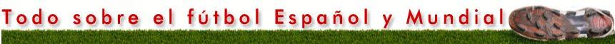 Todo sobre el Fútbol Español