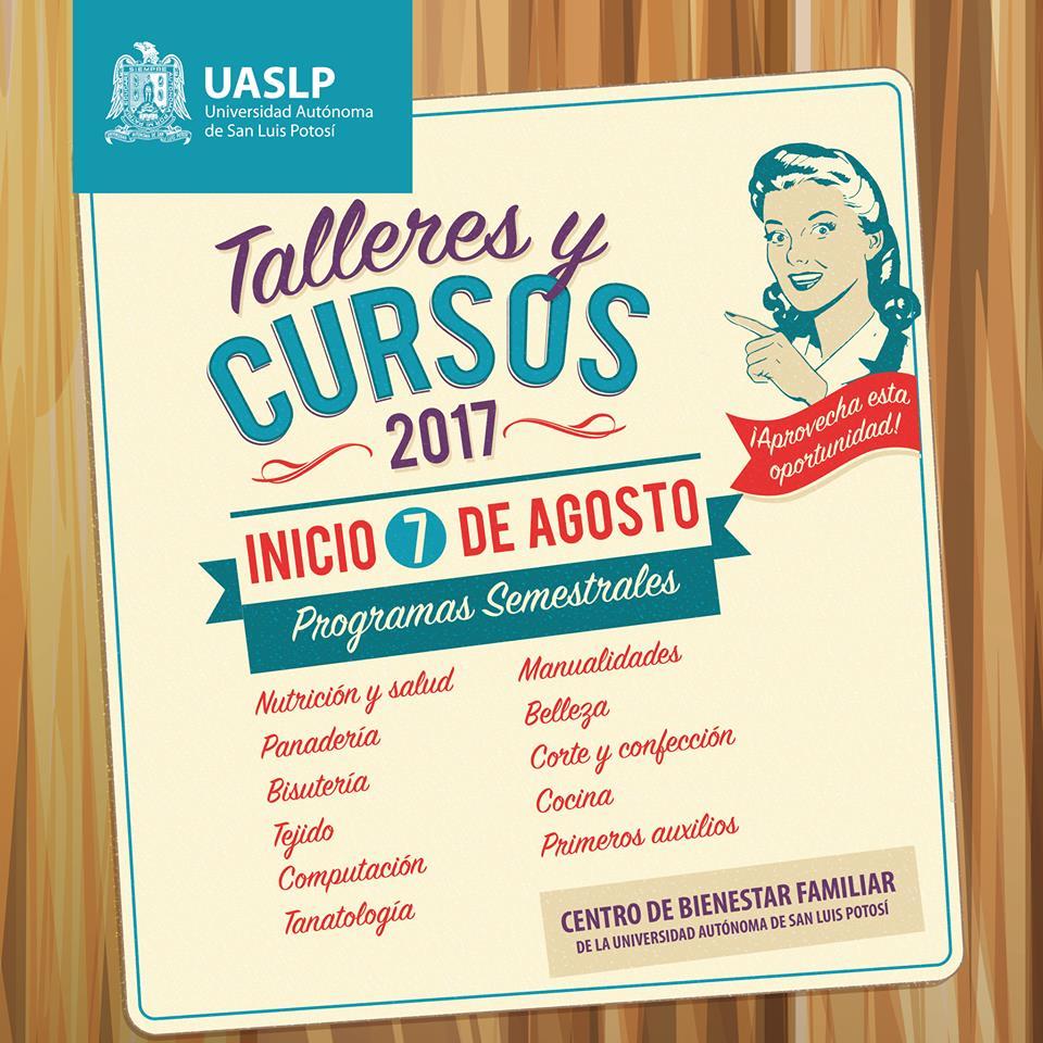 CENTRO DE BIENESTAR DE LA UASLP INVITA A CURSOS Y TALLERES 2017