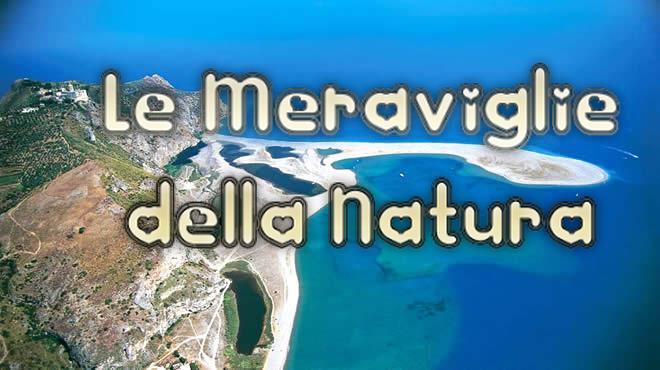 Le Meraviglie della Natura! Posti da Sogno per organizzare il prossimo Viaggio in Italia e all'Estero!