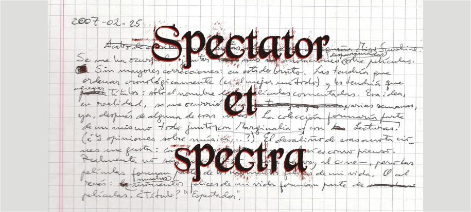Spectator et Spectra