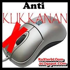 Cara Membuat Blog Anti Klik Kanan dengan Gambar Pilihan  raxterbloom.blogspot.com