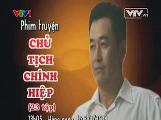 Xem Phim Chủ Tịch Chính Hiệp - Chu Tich Tinh Chinh Hiep -Trung Quốc