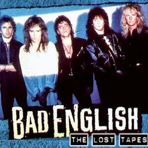 Bad English The Lost Tapes 1992