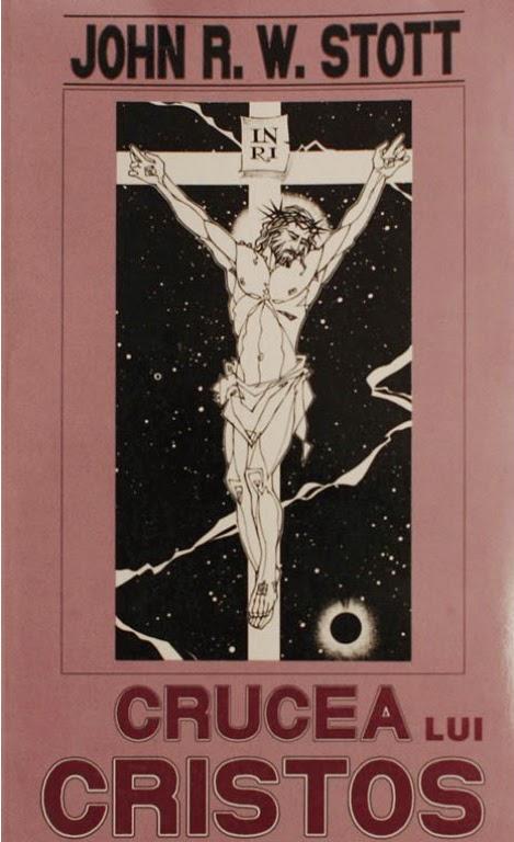 John Stott-Crucea Lui Cristos-