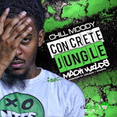Chill Moody Concrete Jungle ft  Mack Wilds