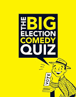 Big Election Comedy Quiz