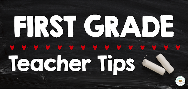 first grade, back to school, teacher tips, teaching advice