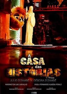 A Casa das Histórias: O Filme – Nacional (2012)