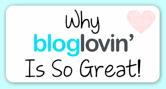 Why Bloglovin is so great