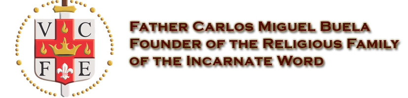 Fr. Buela - Founder of Institute of the Incarnate Word (IVE) and the Servidoras (SSVM)