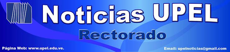 Noticias UPEL Rectorado