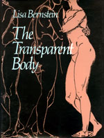 cover of The Transparent Body by Lisa Bernstein (Lisa B) published by Wesleyan University Press