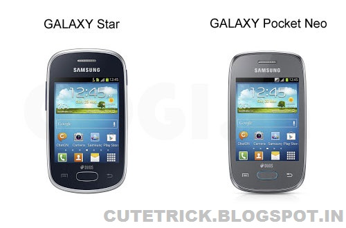 Samsung Galaxy Pocket Neo and Galaxy Star with Jelly Bean OS announced | CuteTrick