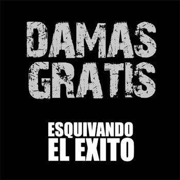 Damas Gratis - Esquivando el Éxito cover, portada Damas Gratis - Esquivando el Éxito, album disco Damas Gratis - Esquivando el Éxito