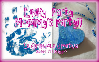 Partecipo al Linky Party Mommy's Party by la Girandola Creativa