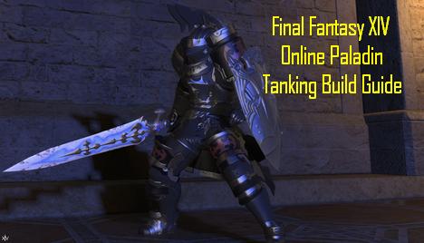Final Fantasy XIV Online Paladin Tanking Build Guide