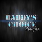 Daddy's Choice Designs