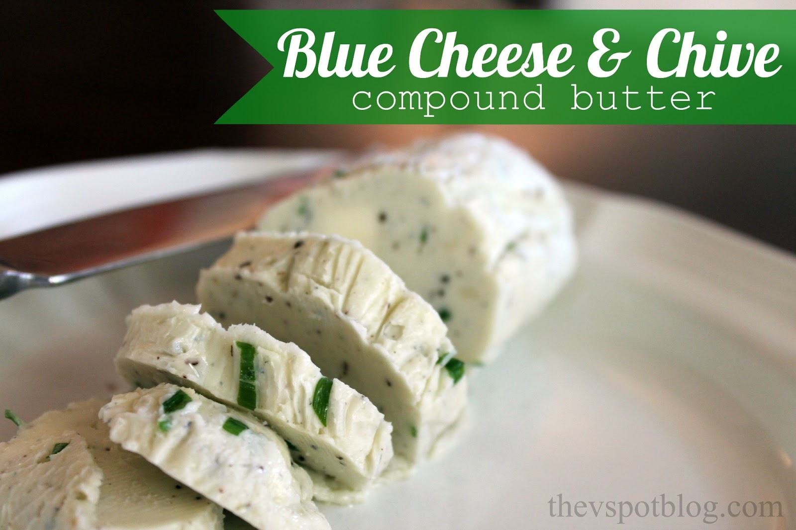 Blue+Cheese+and+Chive+Compound+Butter+Recipe.jpg