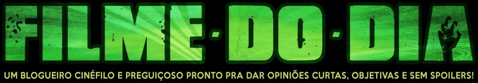 FILME - DO - DIA