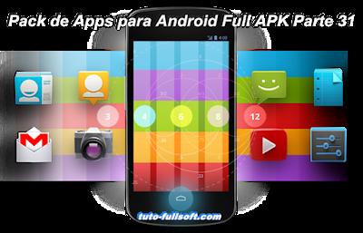 Descargar Pack de Aplicaciones para Android Full APK Parte 31  [MG-4S-UL]