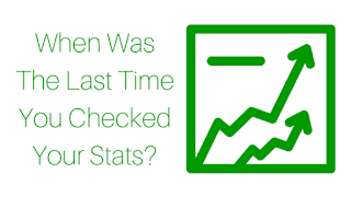 When Was The Last Time You Checked Your Stats?