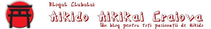 Blogul Clubului de Aikido Aikikai Craiova