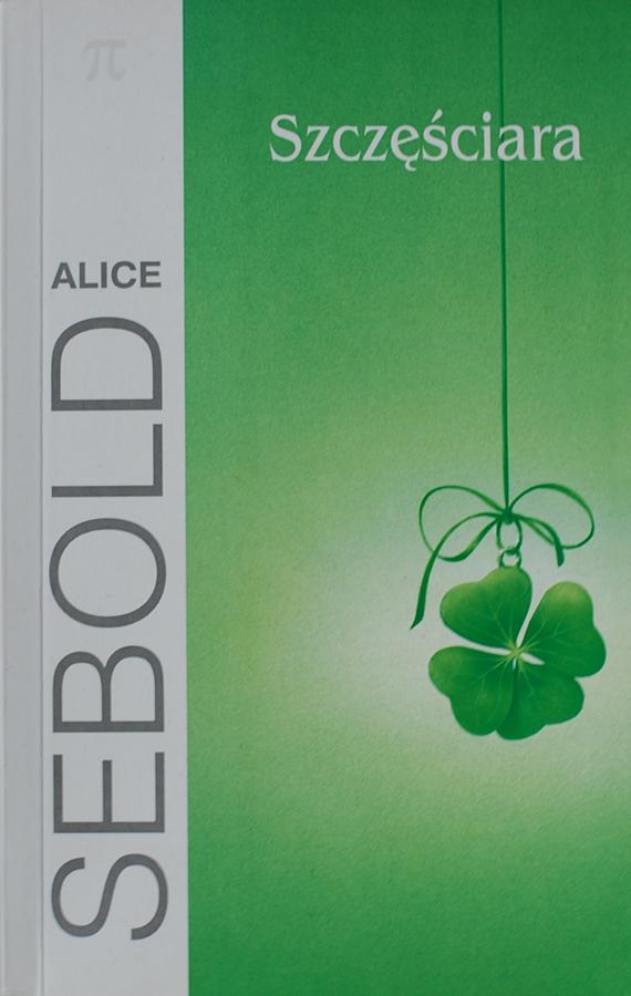 """Alice Sebold """"Szczęściara"""""""