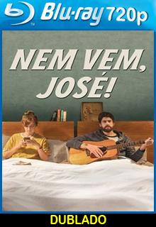 Assistir Nem Vem José Dublado