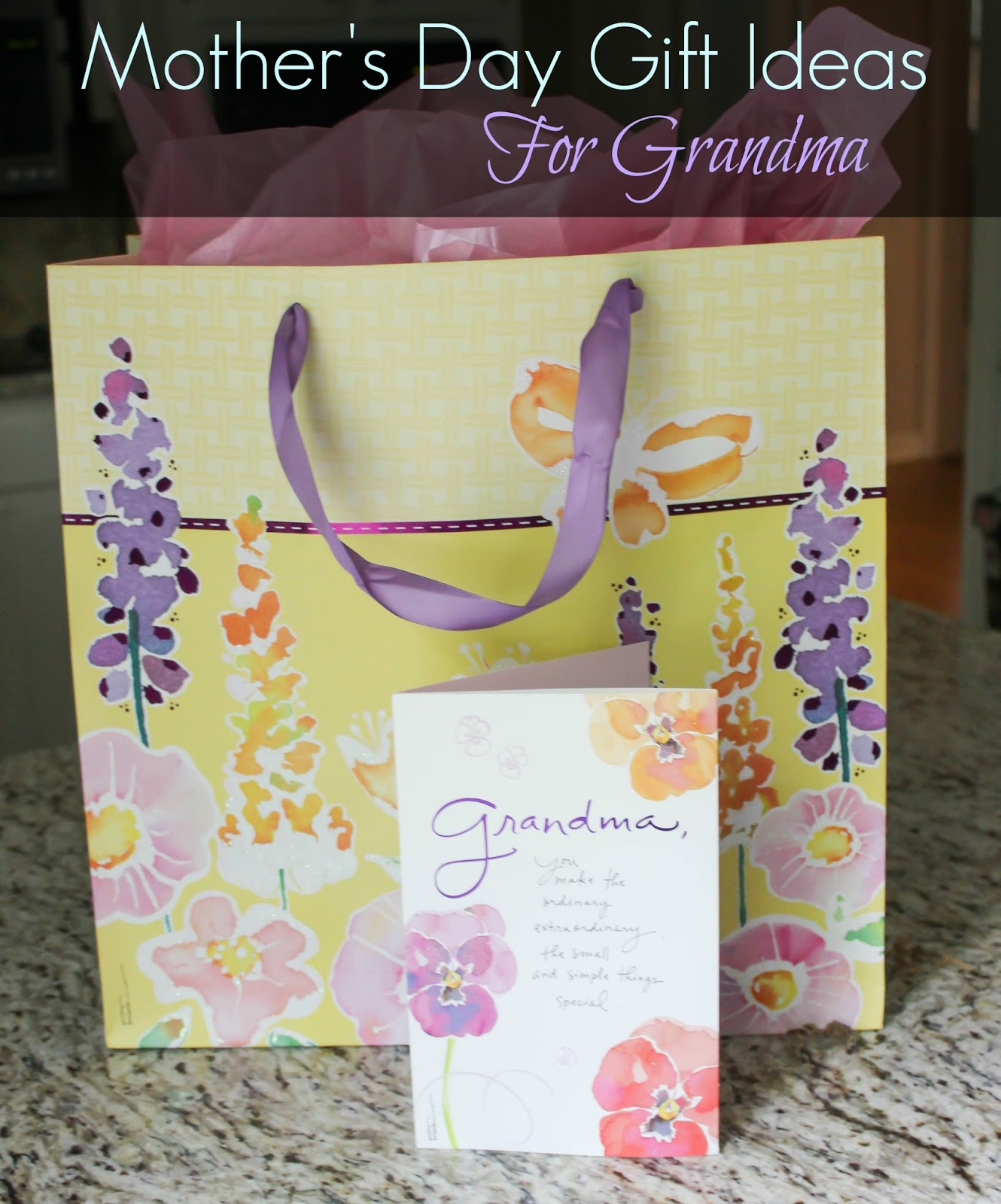 Mother 39 s day gift ideas for grandma casual claire for Mother s day gift ideas for grandma