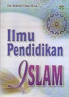 toko buku rahma: buku ILMU PENDIDIKAN ISLAM, pengarang bukhari umar, penerbit amzah