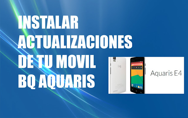 Como actualizar movil Bq Aquaris