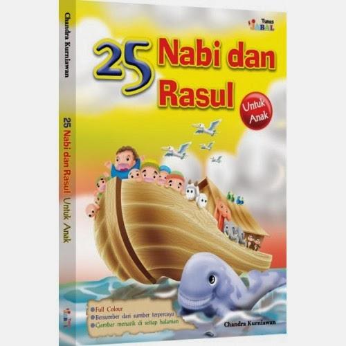 25 Nabi dan Rasul untuk Anak