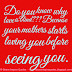 Do you know why love is blind??? Because your mother starts loving you before seeing you.