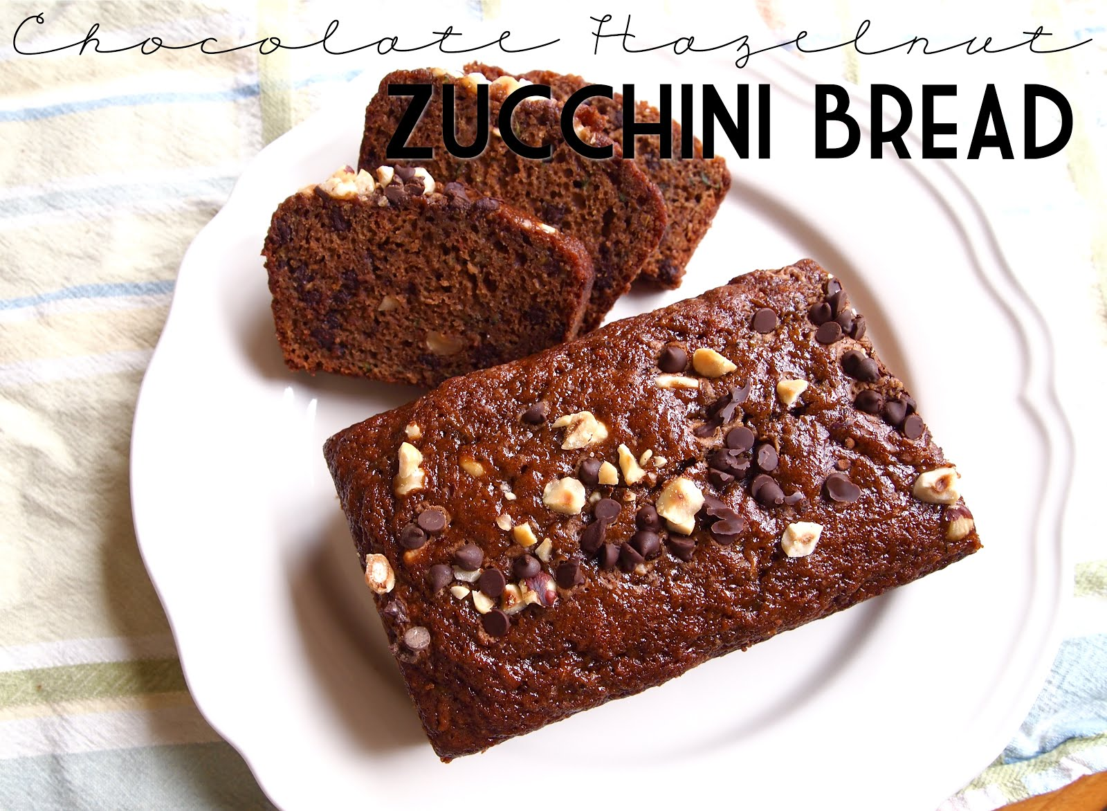 P B and J Eats: Chocolate Hazelnut Zucchini Bread