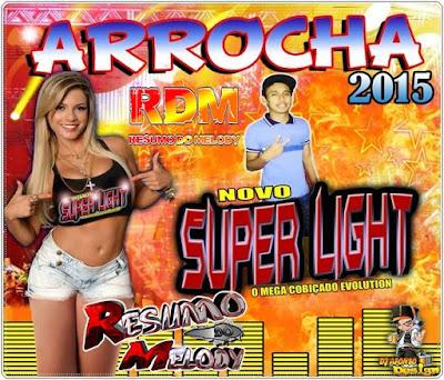 CD ARROCHA 2015 NOVO SUPER LIGHT 05/09/2015 ATUALIZADO