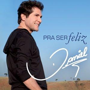 DANIEL • PRA SER FELIZ - 2011