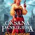 Przekraczając granice - Oksana Pankiejewa