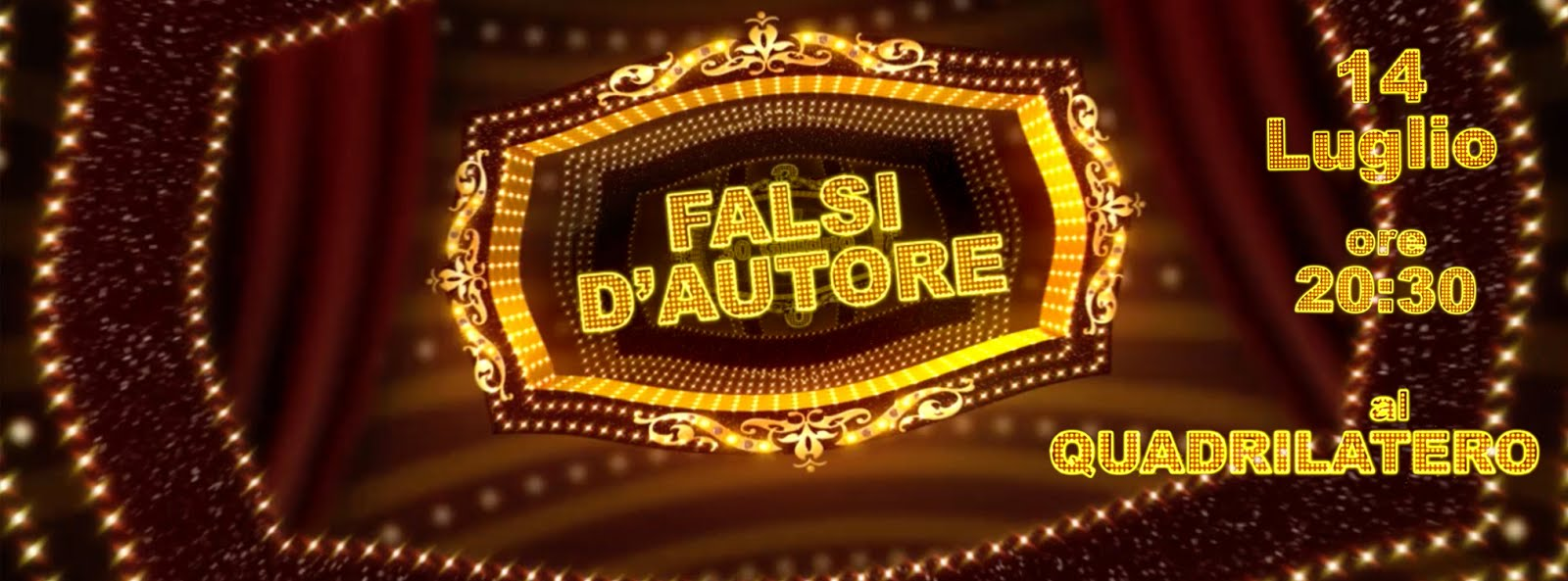 14 luglio 2016: Al Quadrilatero il cabaret dei Falsi d'Autore