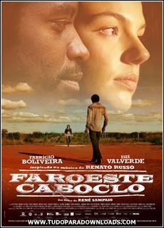 Capa+Faroeste+Caboclo+O+Filme Download   Faroeste Caboclo   Nacional TS AVI + RMVB