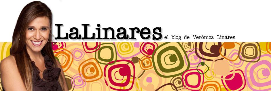 La Linares - El Blog de Verónica Linares