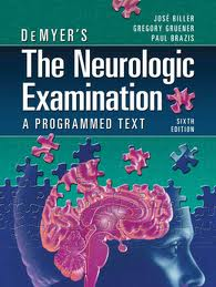 DeMyer&#8217;s The Neurologic Examination: A Programmed Text 