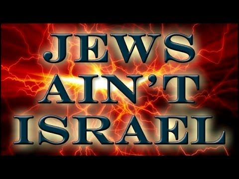 Truth from God - Jews definitely NOT the Israel of the Bible