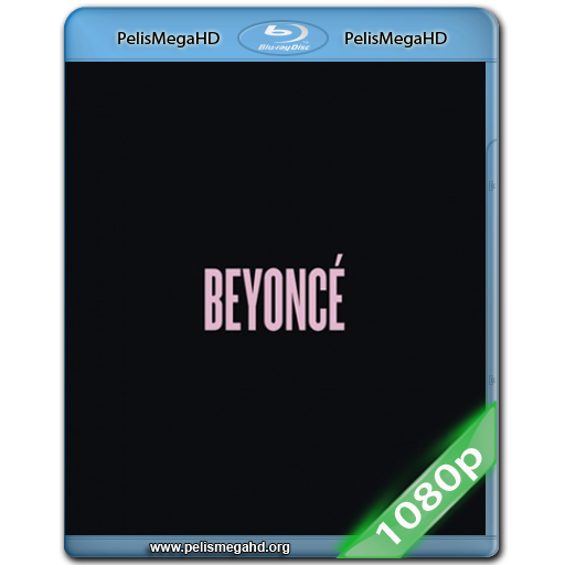 BEYONCE (2014) FULL 1080P HD MKV