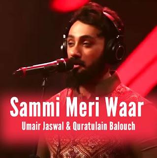 Sammi Meri Waar Lyrics - Umair Jaswal & Quratulain Balouch