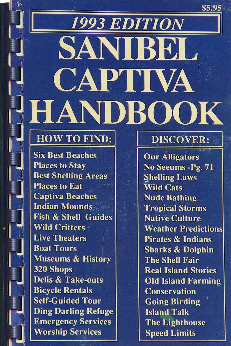 Snug harbor bay sanibel captiva handbook author jb reynolds its like a ghost edition i have one copy the rest are gone disposed of at some point a complete loss and i know they made it to our house nvjuhfo Gallery