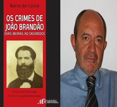"""BARRA DA COSTA LANÇA """"OS CRIMES DE JOÃO BRANDÃO"""""""