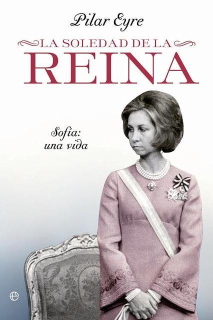 La soledad de La Reina - Pilar Eyre [Multiformato | Español | 2.66 MB]