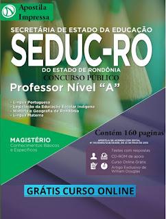Apostila Concurso SEDUC (RO) 2015 Grátis Curso Online  Professor Nível A.