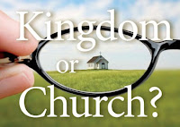 Kingdom or Church?